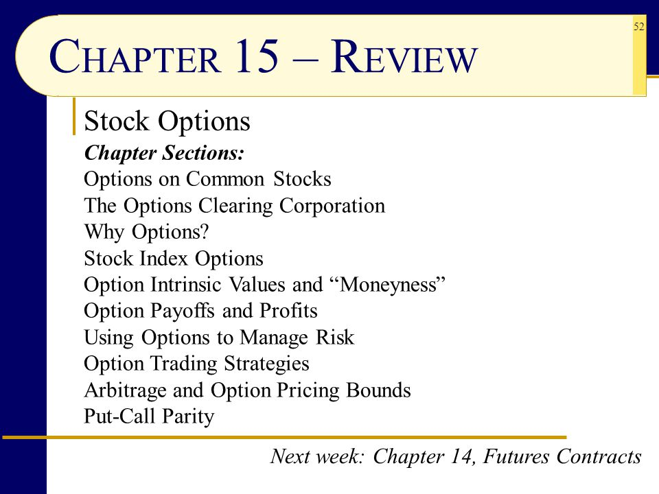 CHAPTER 15 – REVIEW Stock Options Chapter Sections: