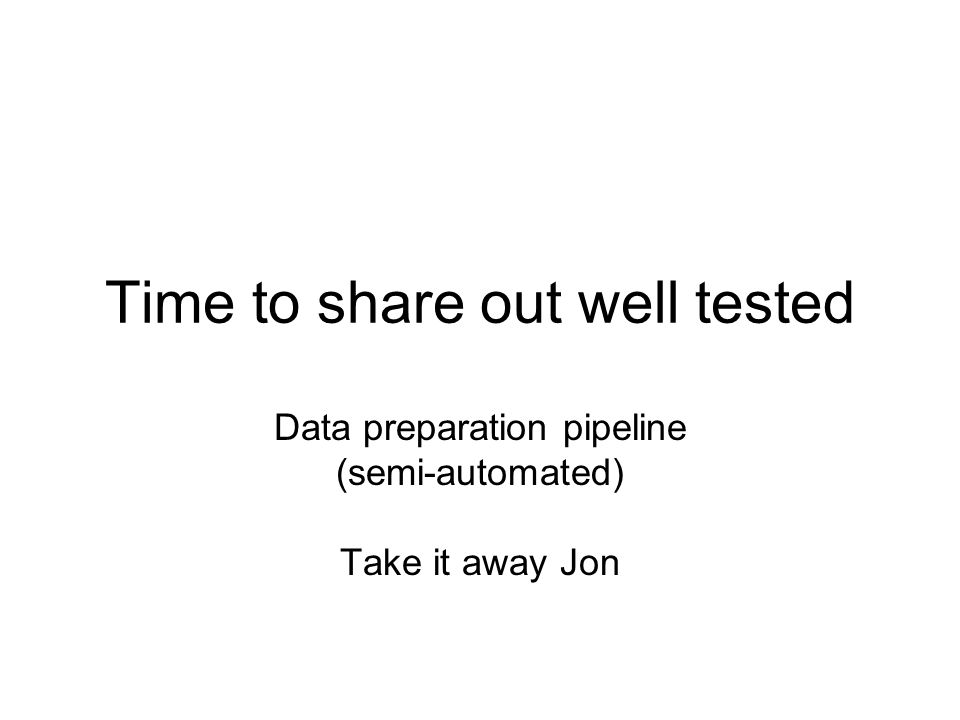 Time to share out well tested