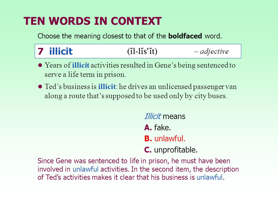 TEN WORDS IN CONTEXT 7 illicit – adjective