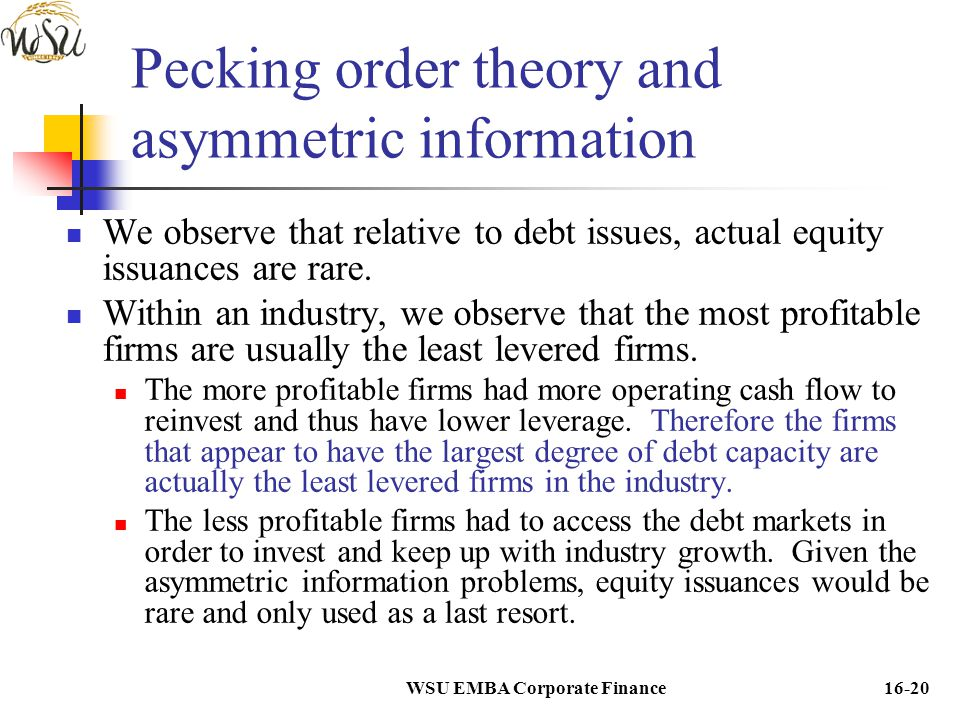 Pecking order theory and asymmetric information