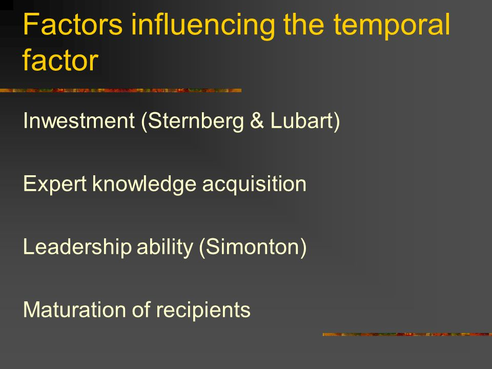 Factors influencing the temporal factor
