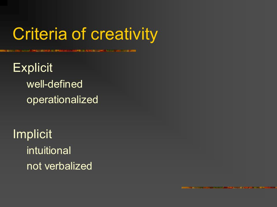 Criteria of creativity