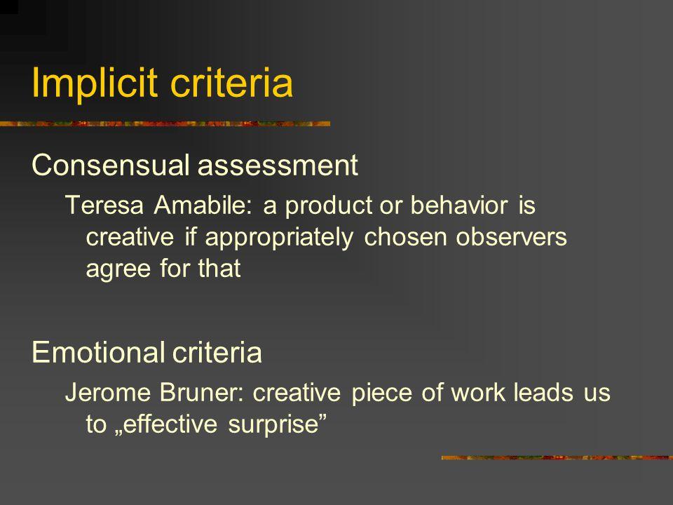 Implicit criteria Consensual assessment Emotional criteria