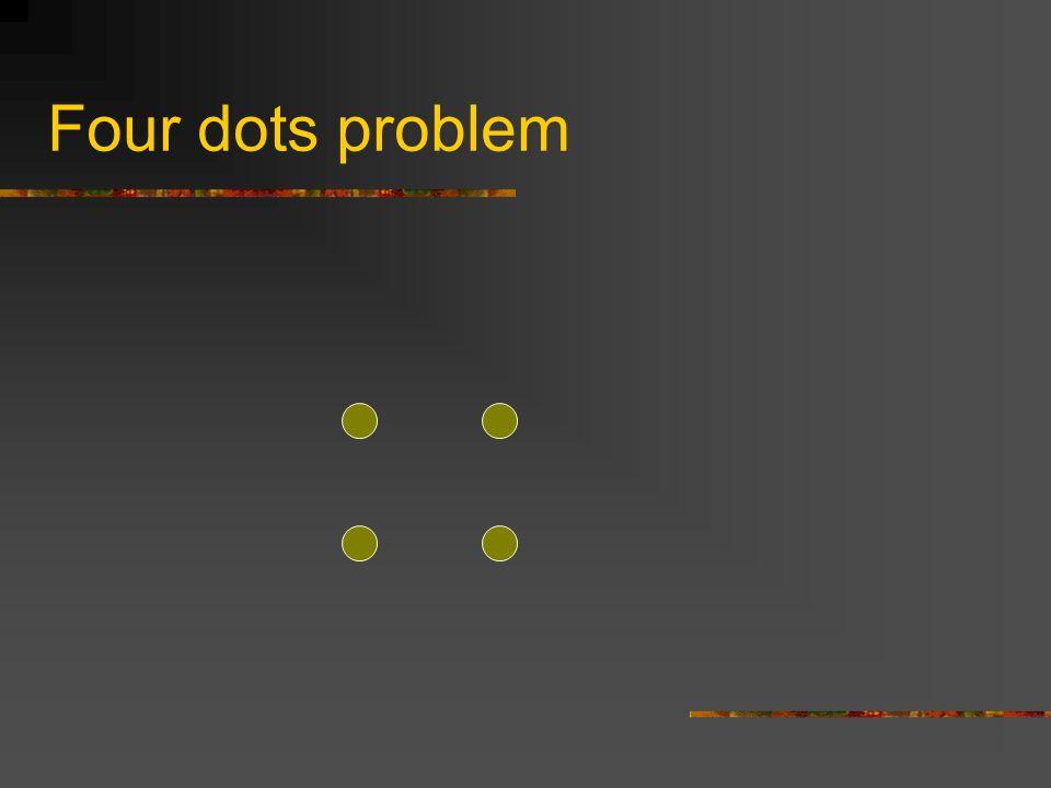 Four dots problem