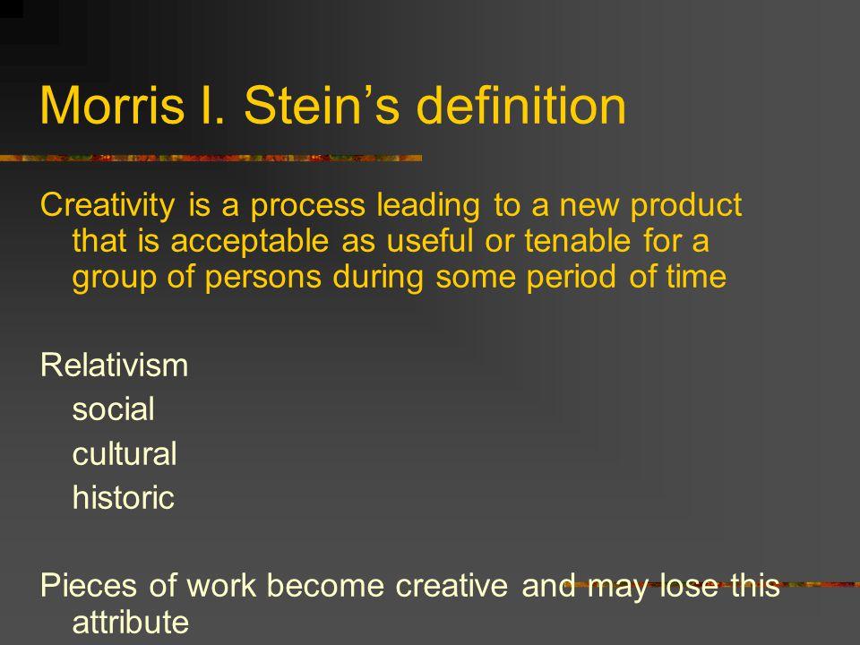 Morris I. Stein's definition