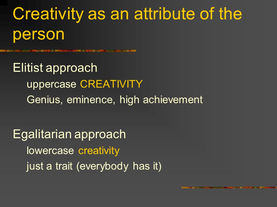 Creativity as an attribute of the person