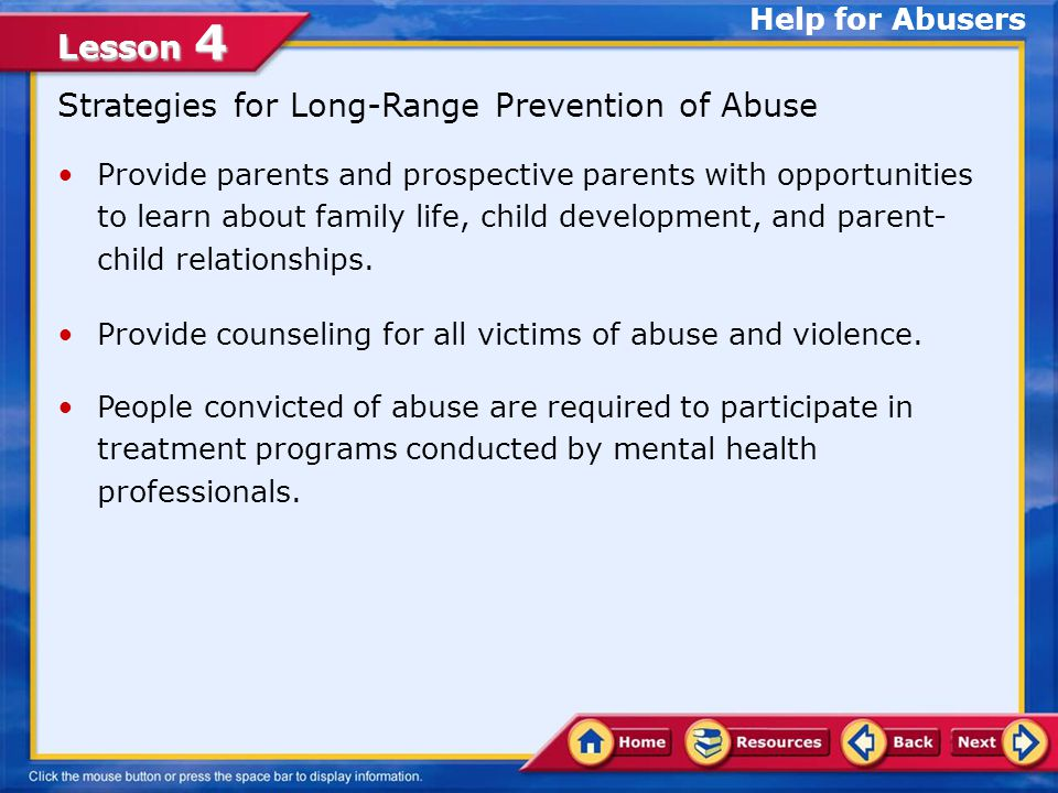 Strategies for Long-Range Prevention of Abuse