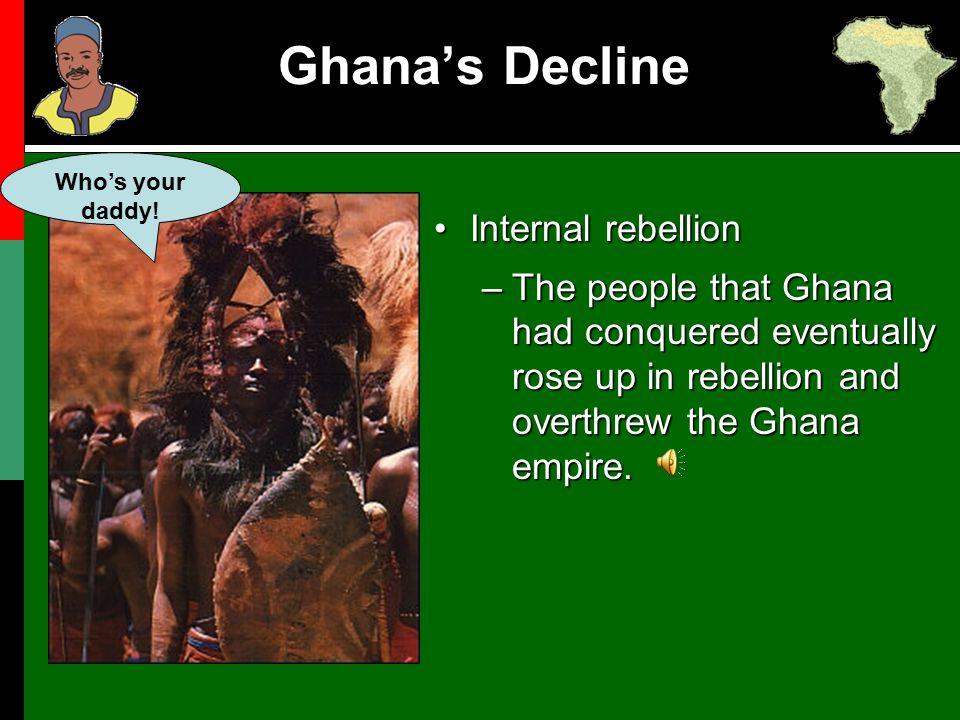 Ghana's Decline Internal rebellion