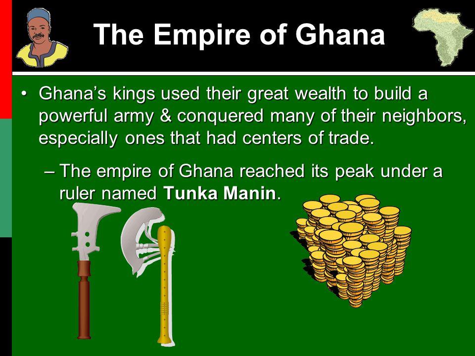 The Empire of Ghana