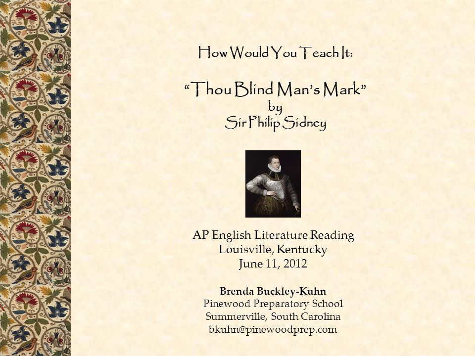 How Would You Teach It: Thou Blind Man's Mark by Sir Philip Sidney