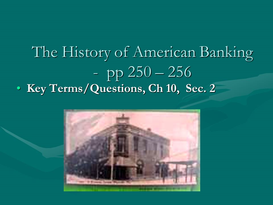 The History of American Banking - pp 250 – 256