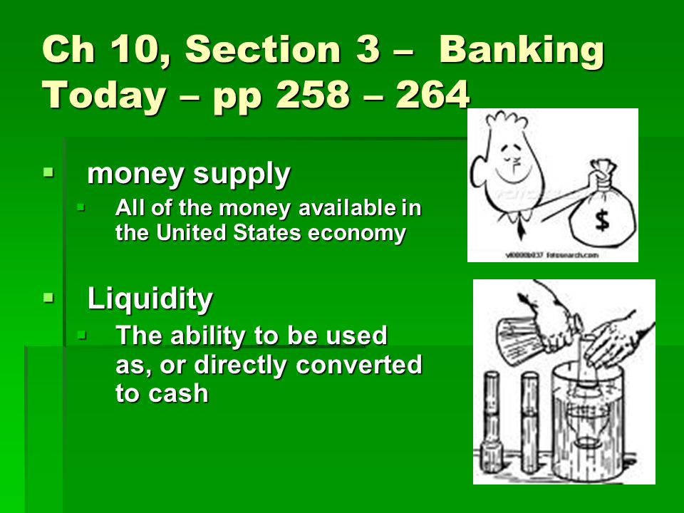 Ch 10, Section 3 – Banking Today – pp 258 – 264