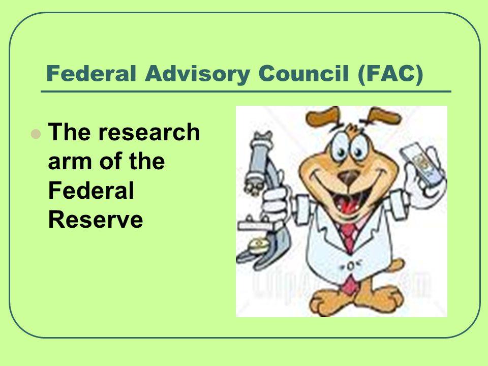 Federal Advisory Council (FAC)