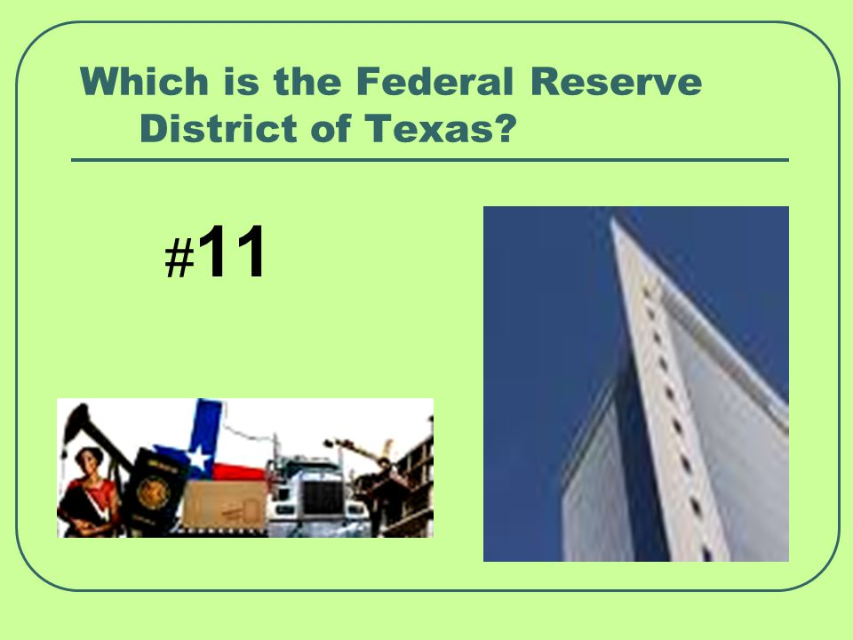 Which is the Federal Reserve District of Texas
