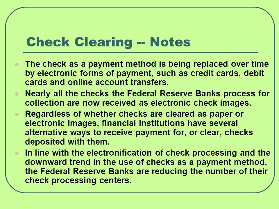 Check Clearing -- Notes