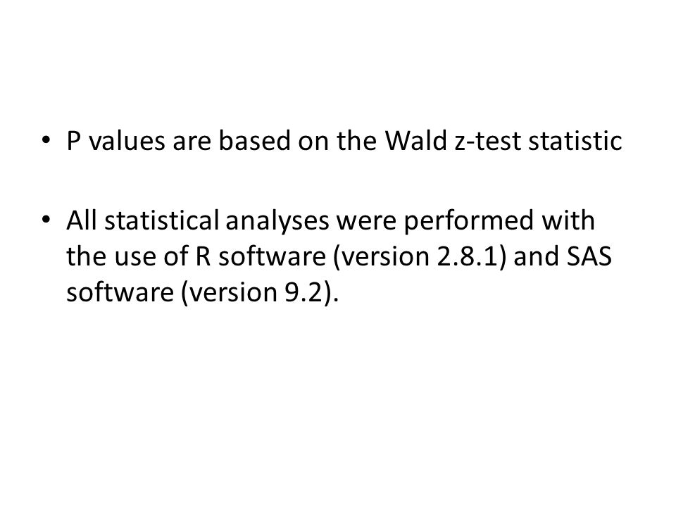 P values are based on the Wald z-test statistic