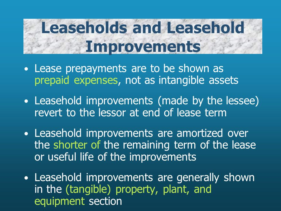 Leaseholds and Leasehold Improvements
