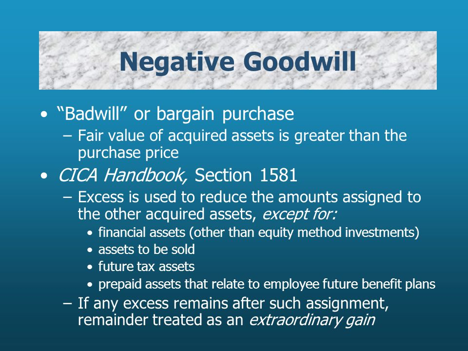 Negative Goodwill Badwill or bargain purchase