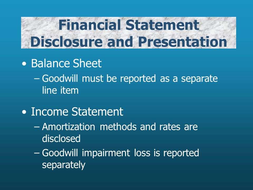Financial Statement Disclosure and Presentation