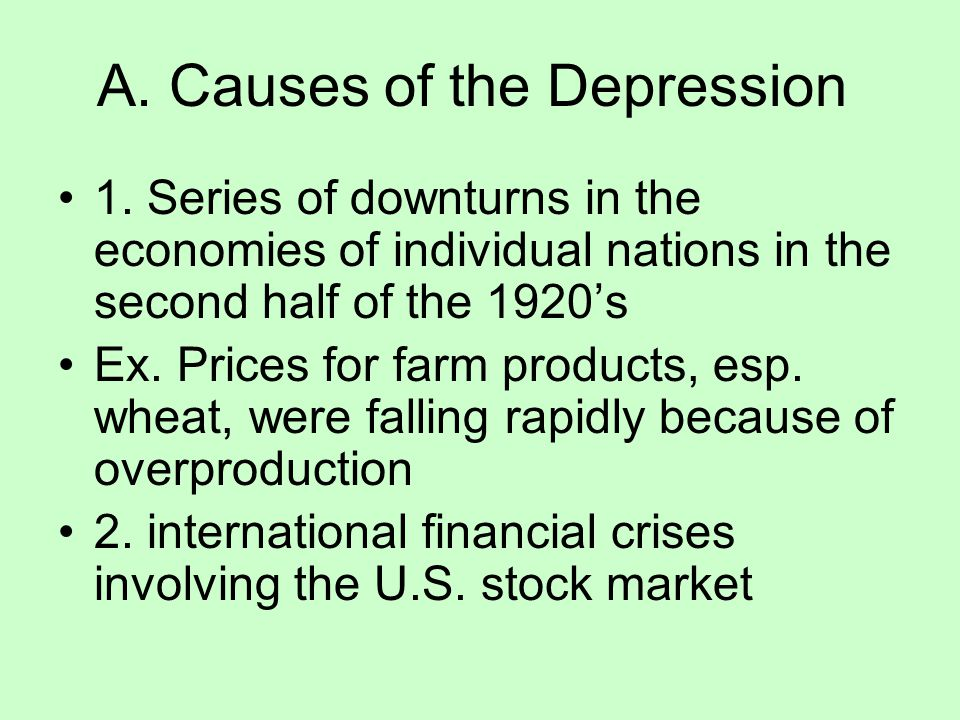 A. Causes of the Depression