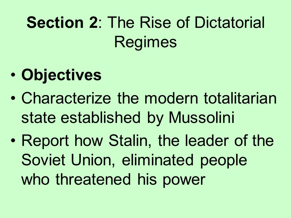 Section 2: The Rise of Dictatorial Regimes