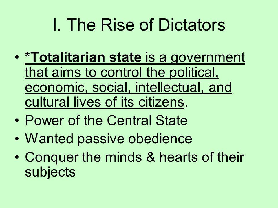 I. The Rise of Dictators