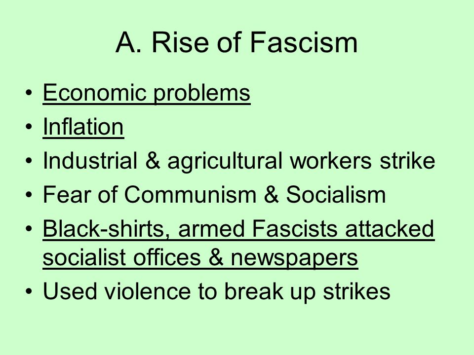 A. Rise of Fascism Economic problems Inflation