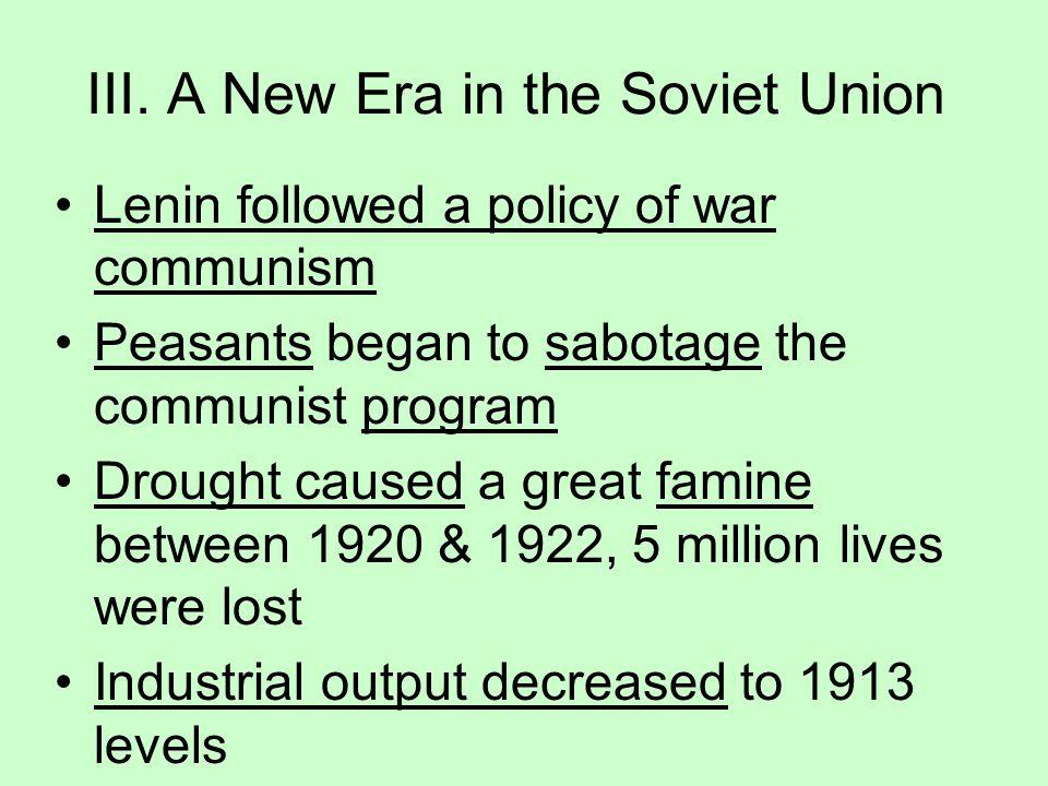III. A New Era in the Soviet Union
