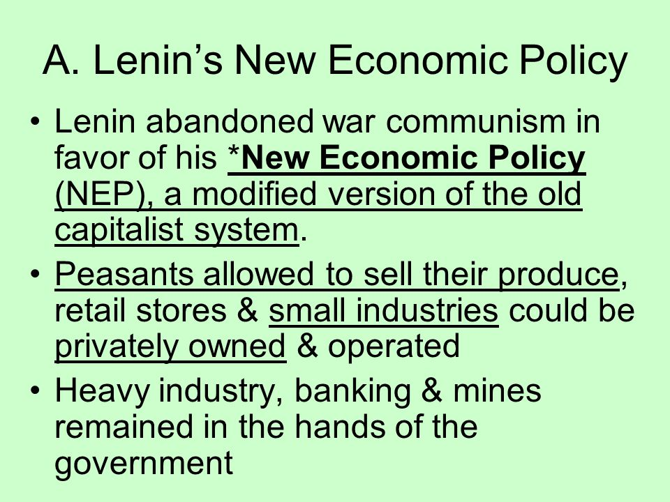 A. Lenin's New Economic Policy