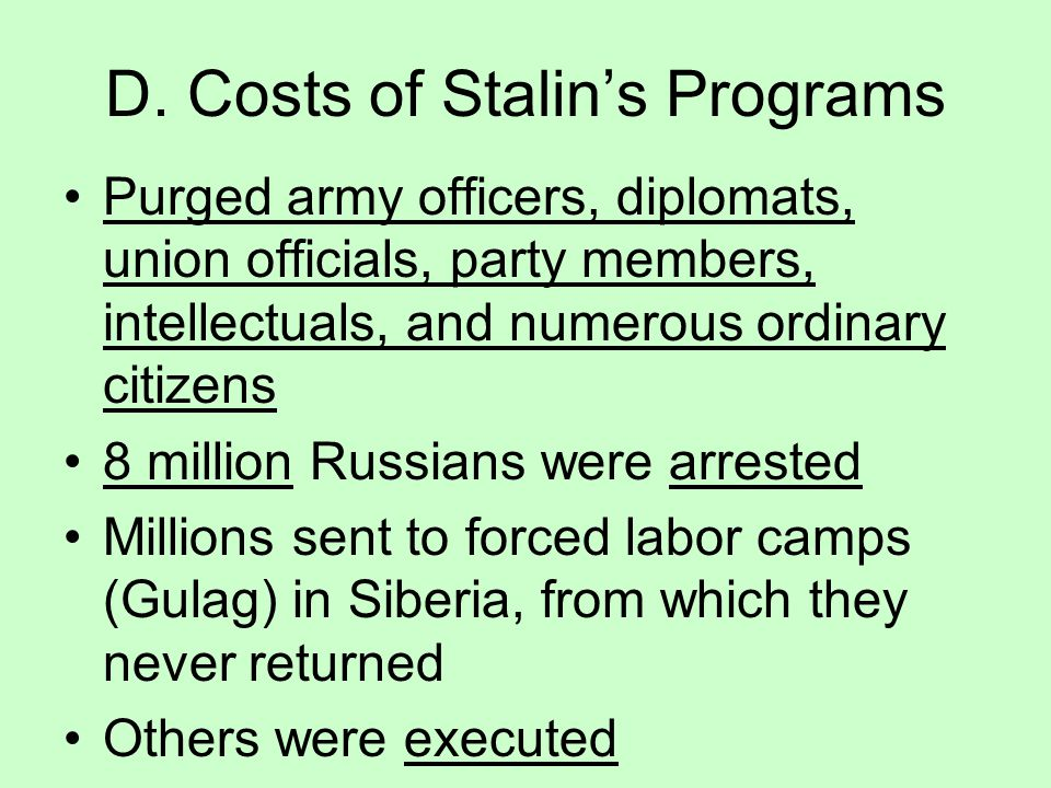 D. Costs of Stalin's Programs
