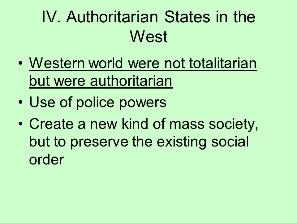 IV. Authoritarian States in the West