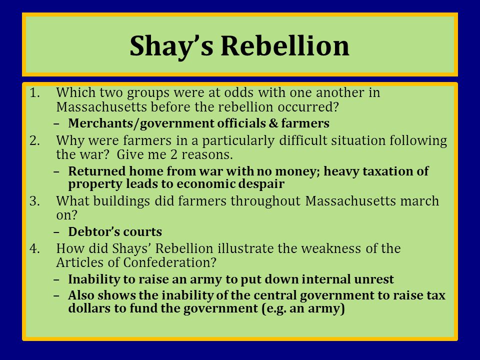 Shay's Rebellion Which two groups were at odds with one another in Massachusetts before the rebellion occurred