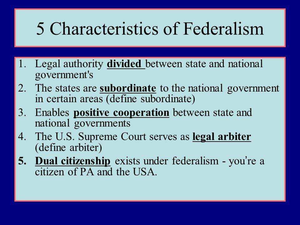 5 Characteristics of Federalism