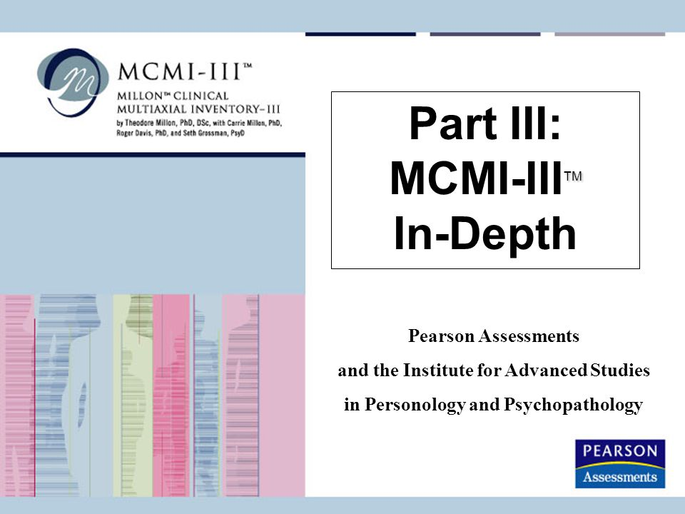 Part III: MCMI-IIITM In-Depth