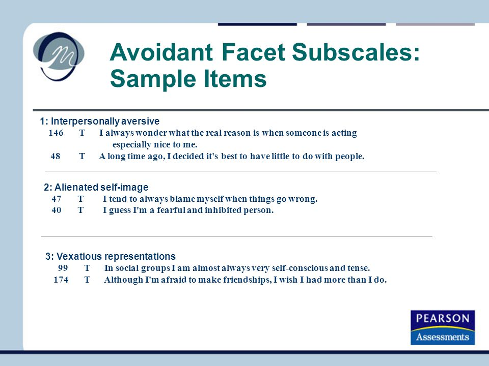 Avoidant Facet Subscales: Sample Items