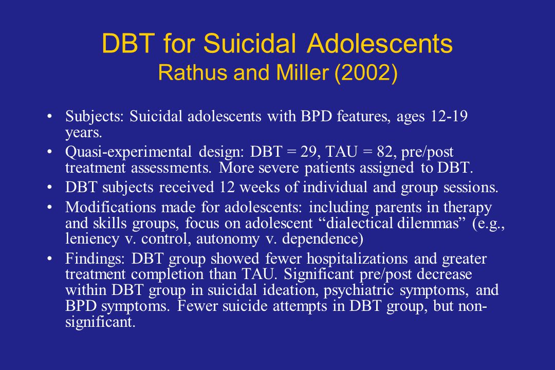 DBT for Suicidal Adolescents Rathus and Miller (2002)