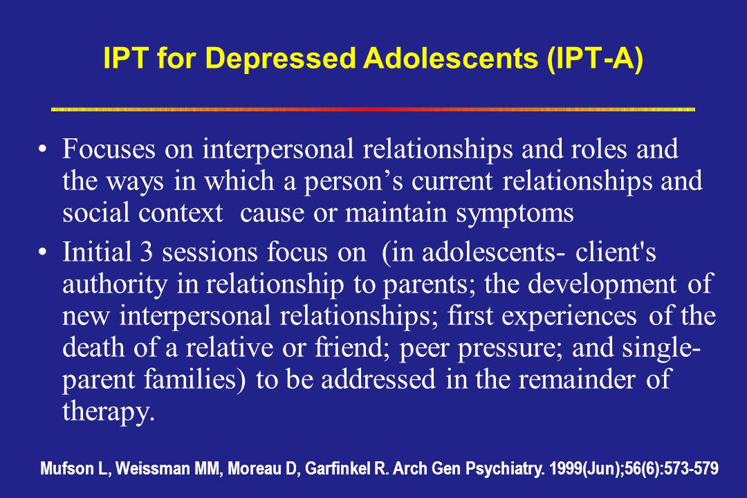 IPT for Depressed Adolescents (IPT-A)