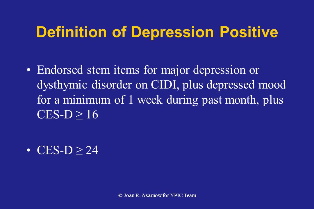 Definition of Depression Positive