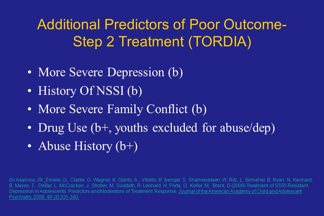 Additional Predictors of Poor Outcome- Step 2 Treatment (TORDIA)