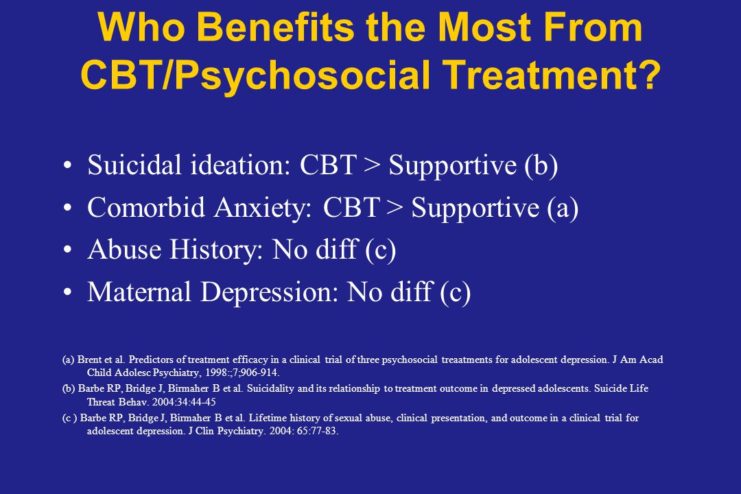 Who Benefits the Most From CBT/Psychosocial Treatment