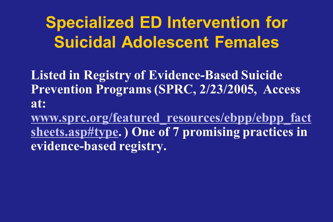 Specialized ED Intervention for Suicidal Adolescent Females