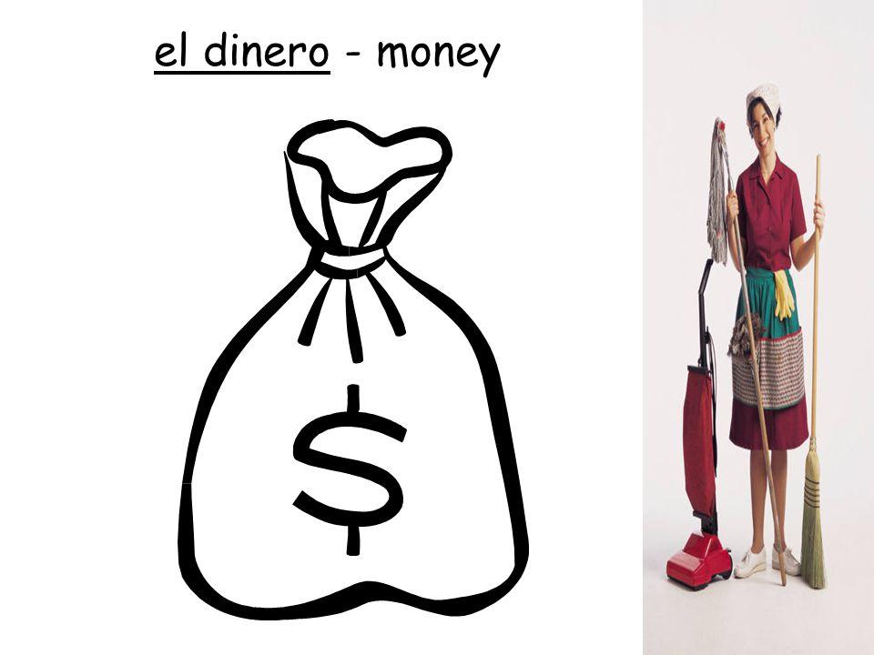el dinero - money