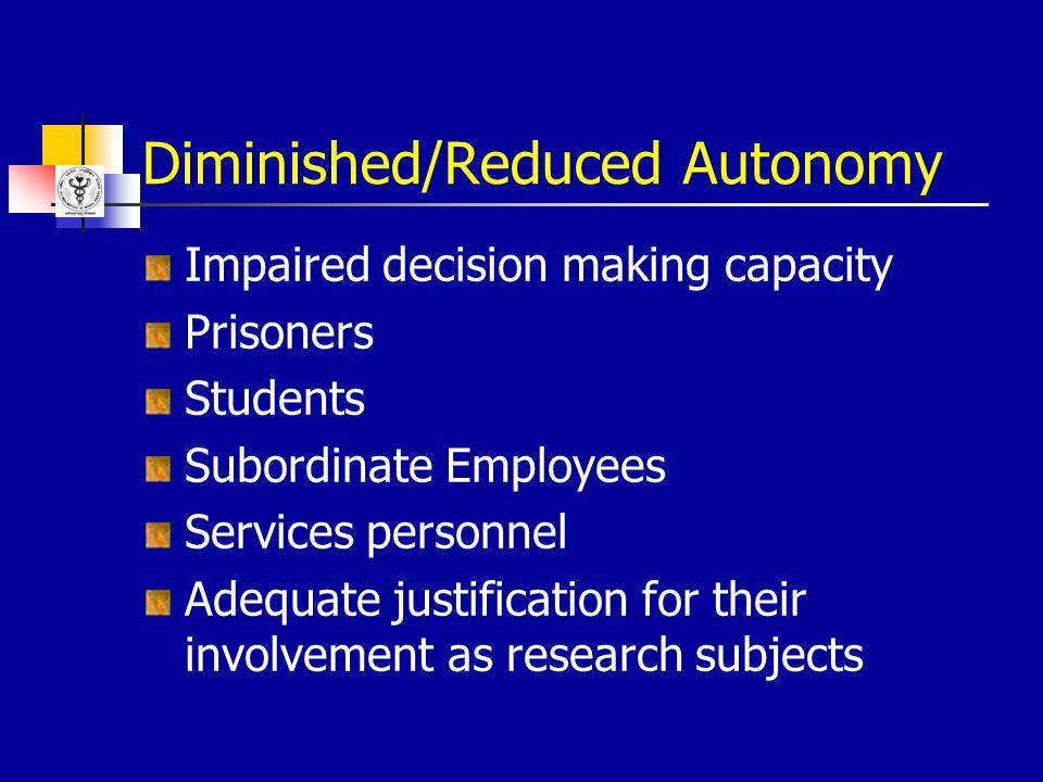 Diminished/Reduced Autonomy
