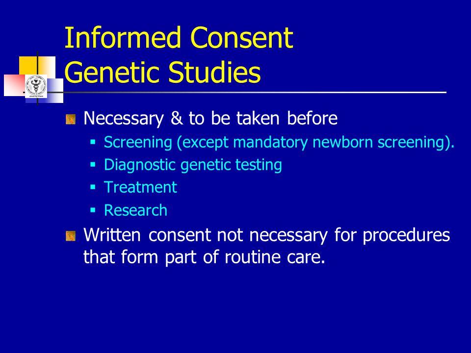 Informed Consent Genetic Studies