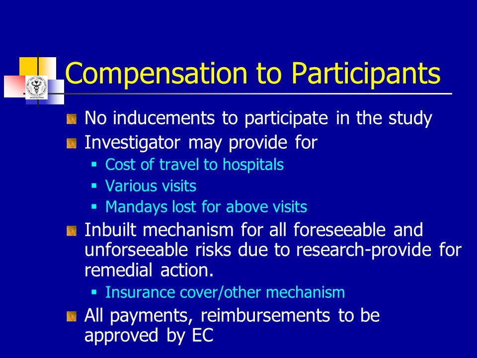 Compensation to Participants