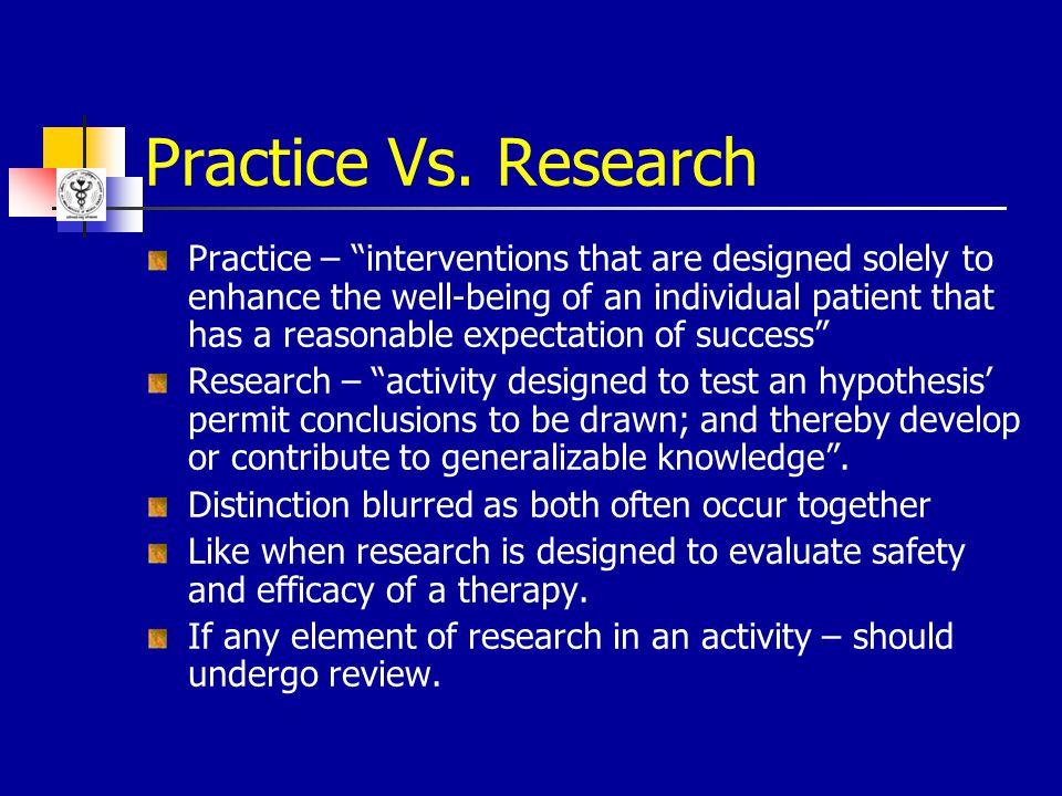 Practice Vs. Research