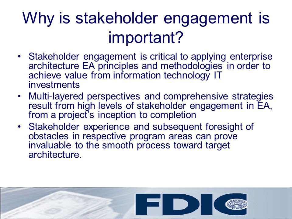 Why is stakeholder engagement is important