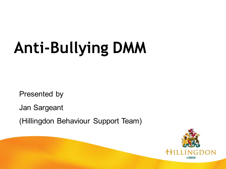 Anti-Bullying DMM Presented by Jan Sargeant