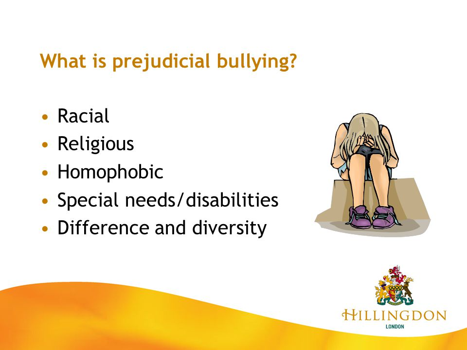 What is prejudicial bullying