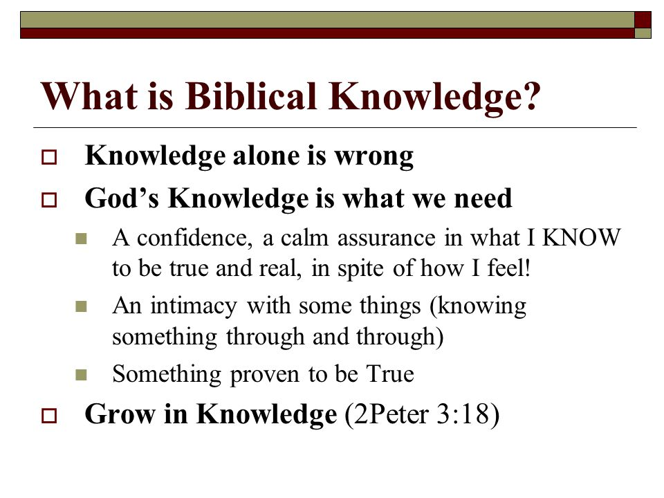 What is Biblical Knowledge